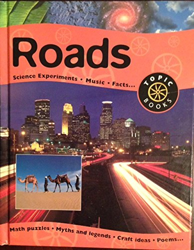 9780531145500: Roads (Topic Books)