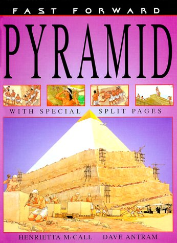 Pyramid (Fast Forward (Franklin Watts Hardcover)) [Library Binding]: Henrietta McCall; ...