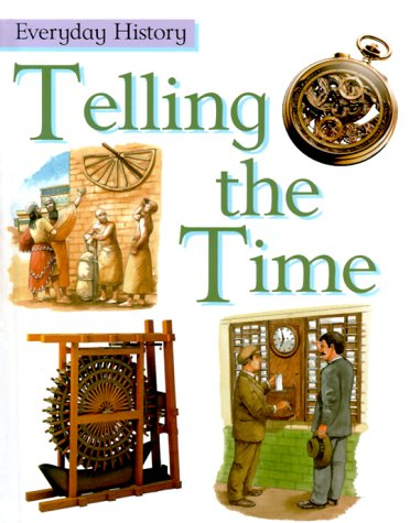 9780531145883: Telling the Time (Everyday History)