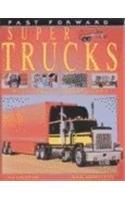 9780531146187: Super Trucks (Fast Forward)