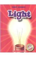 9780531147252: Light (Blastoff! Readers; First Science)