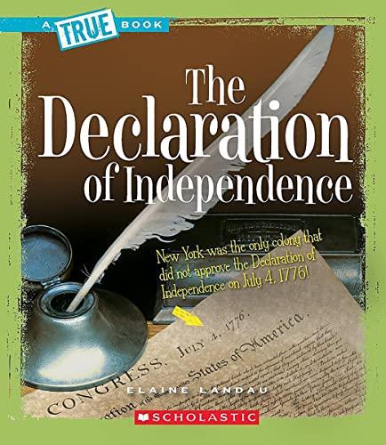 The Declaration of Independence (Paperback): Elaine Landau