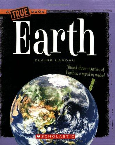 9780531147887: Earth (True Books: Space)