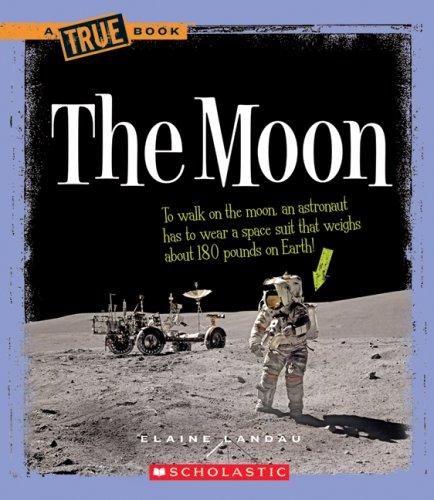 9780531147924: The Moon (A True Book)