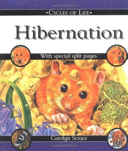 9780531148426: Hibernation (Cycles of Life)