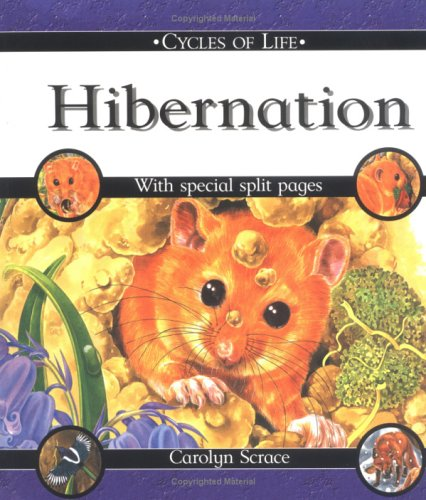 9780531148426: Hibernation (Cycles of Life)