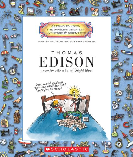 9780531149782: Thomas Alva Edison: Inventor with a Lot of Bright Ideas (Getting to Know the World's Greatest Inventors & Scientists)
