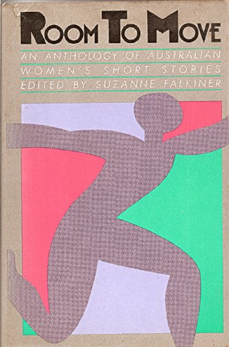 Room to Move: An Anthology of Australian: Suzanne Falkiner (editor);