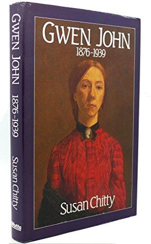 Gwen John: 1876-1939 - Chitty, Susan