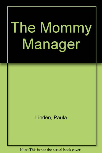 9780531150610: The Mommy Manager
