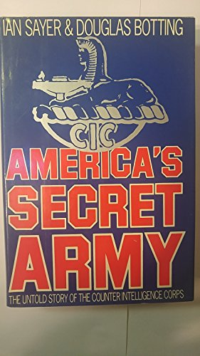 9780531150979: America's Secret Army: The Untold Story of the Counter Intelligence Corps