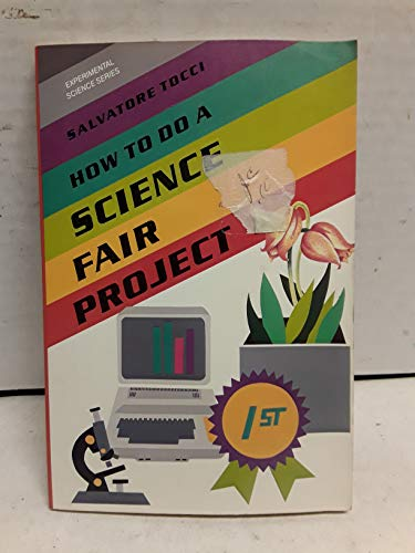 9780531151235: How to Do a Science Fair Project (Experimental Science Series)