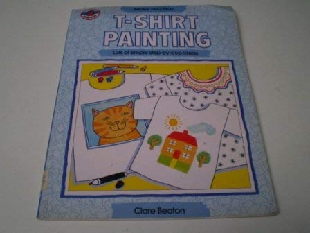 9780531151648: T-Shirt Painting (Make and Play Series)