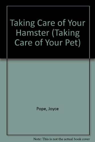 9780531151709: Taking Care of Your Hamster (Taking Care of Your Pet)