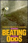 9780531152300: Beating the Odds: Stories of Unexpected Achievers