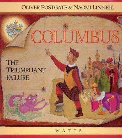 9780531152409: Columbus: The Triumphant Failure