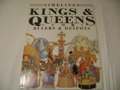 9780531152812: Kings and Queens: Rulers and Despots (Timelines)