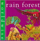 9780531152966: Rain Forest (Worldwise)