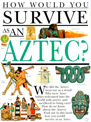 9780531153048: How Would You Survive As an Aztec?