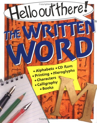 The Written Word (Hello Out There): Janet Weller