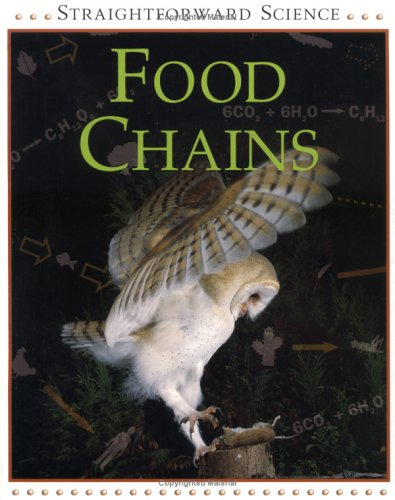 Food Chains (Straightforward Science): Riley, Peter D.