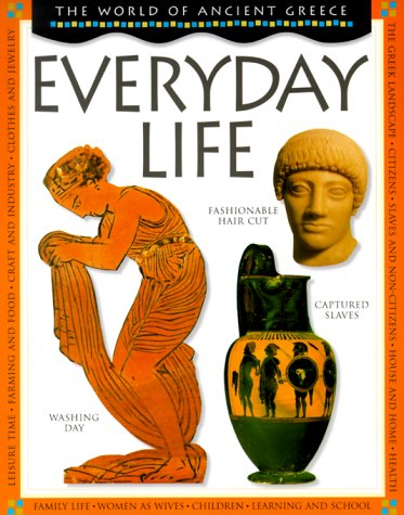 9780531153826: Everyday Life (World of Ancient Greece)