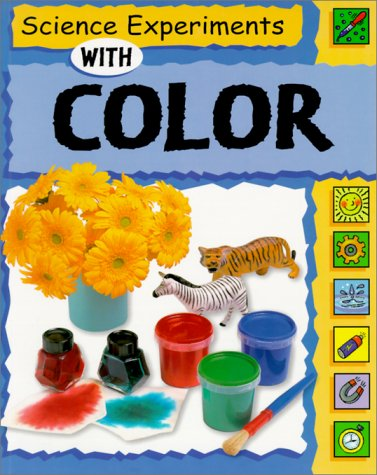 Science Experiments with Color (Science Experiments (Paperback Franklin Watts)): Nankivell-Aston, ...