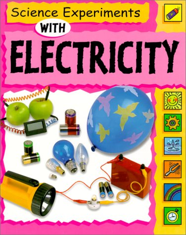 9780531154434: Science Experiments With Electricity