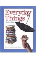 9780531154519: Everyday Things (Watts Reference)