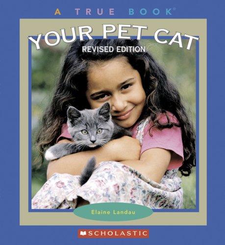 9780531154649: Your Pet Cat (True Books)