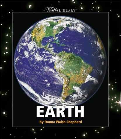9780531155592: Earth (Watts Library(tm): Space)