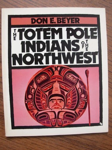 9780531156070: The Totem Pole Indians of the Northwest (First Book)
