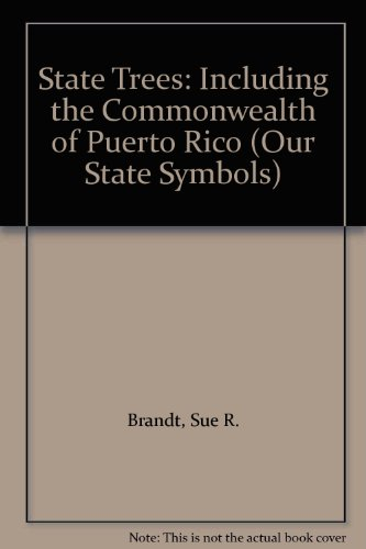 9780531156322: State Trees: Including the Commonwealth of Puerto Rico (Our State Symbols)