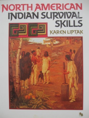 9780531156421: North American Indian Survival Skills (First Book)
