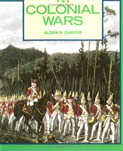 9780531156544: The Colonial Wars: Clashes in the Wilderness (First Book)