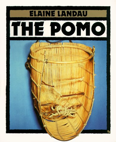 9780531156872: The Pomo (First Book)