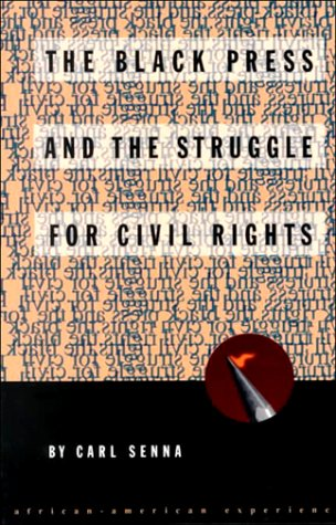 9780531156933: The Black Press and the Struggle for Civil Rights (African-American Experience)