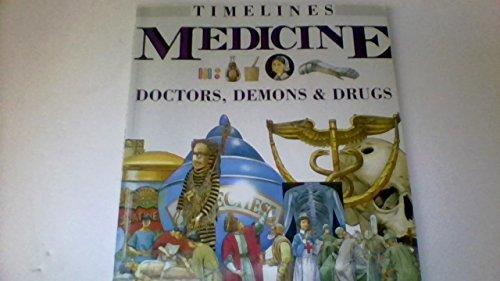 Medicine: Doctors, Demons & Drugs (Timelines): Senior, Kathryn