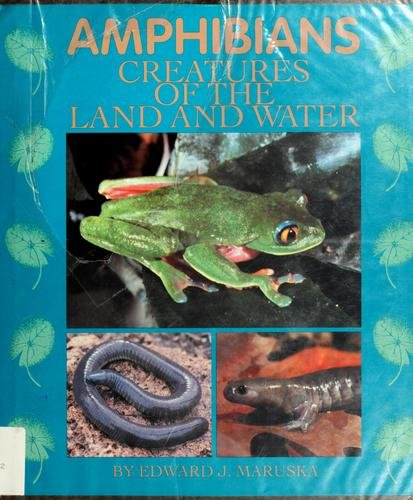 9780531157145: Amphibians: Creatures of the Land and Water (Cincinnati Zoo)