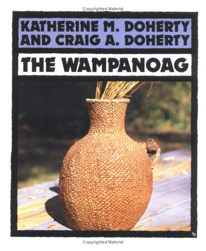 9780531157657: The Wampanoag (First Books--Indians of the Americas)