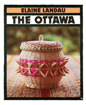 9780531157831: The Ottawa (Indians of the Americas , No 1)
