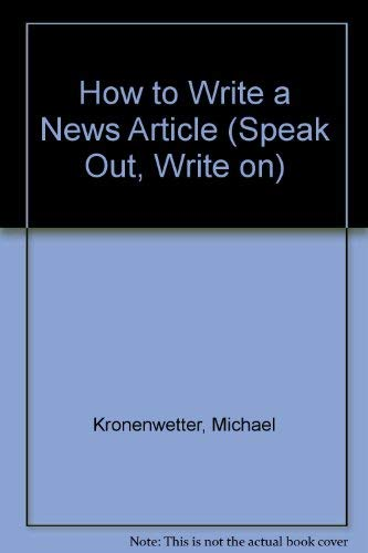 9780531157862: How to Write a News Article (Speak Out, Write on)