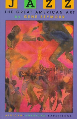 9780531157930: Jazz: The Great American Art (The African-American Experience)