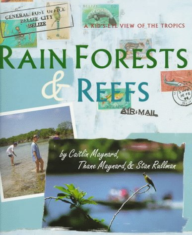 9780531158067: Rain Forests & Reefs: A Kid'S-Eye View of the Tropics (Cincinnati Zoo Books)