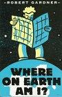 9780531158272: Where on Earth Am I?