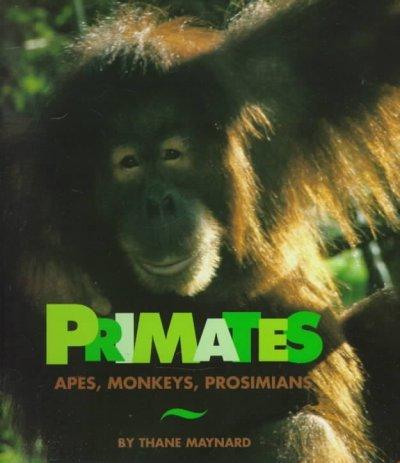 9780531158326: Primates: Apes, Monkeys, Prosimians (Cincinnati Zoo Books)