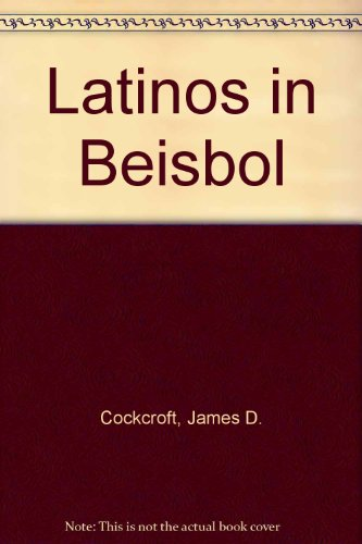 9780531158340: Latinos in Beisbol (Hispanic Experience in the Americas)