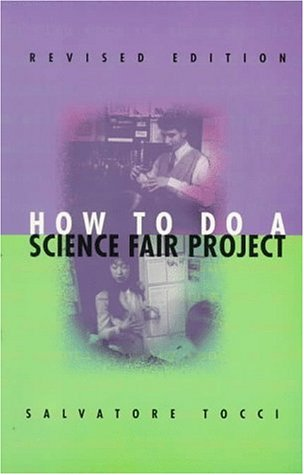 9780531158814: How to Do a Science Fair Project (Experimental Science)