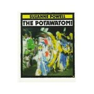 9780531158883: The Potawatomi (First Books--Indians of the Americas)