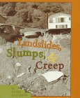 Landslides, Slumps, and Creep (First Books--Earth & Sky Science): Goodwin, Peter H.